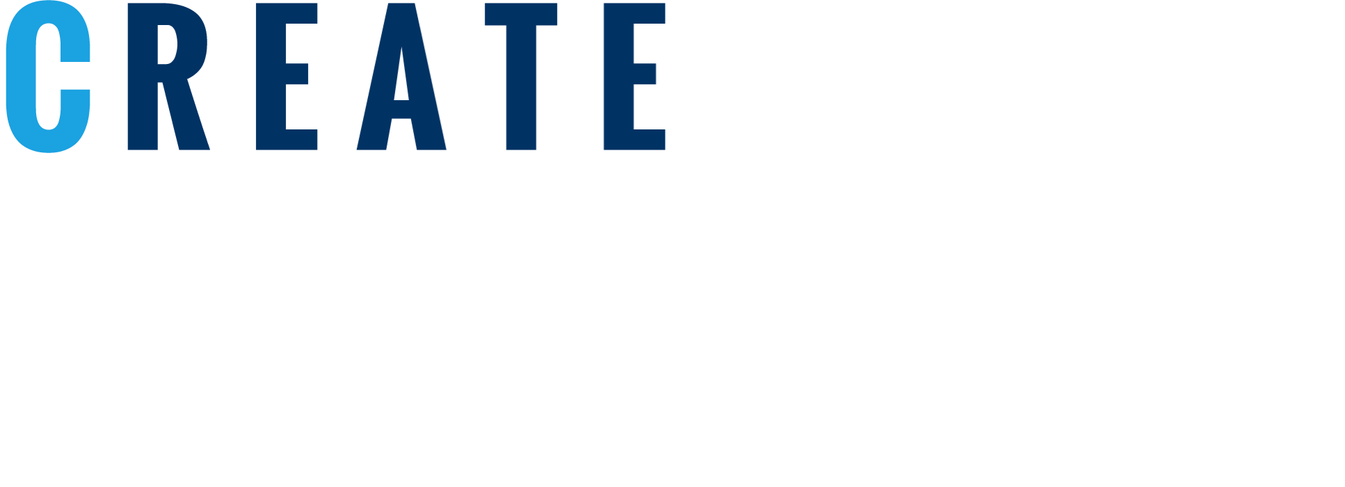 CREATE THE GREATEST IMPACT